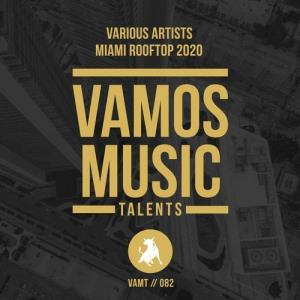 VA - Miami Rooftop 2020 [Vamos Music Talents]