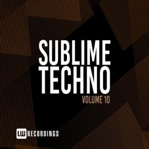 VA - Sublime Techno, Vol. 10 [LW Recordings]