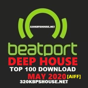Beatport Top 100 Deep House May 2020