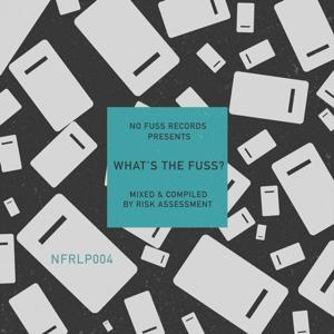 VA - Whats The Fuss Compiled By Risk Assessment [NFRLP004]