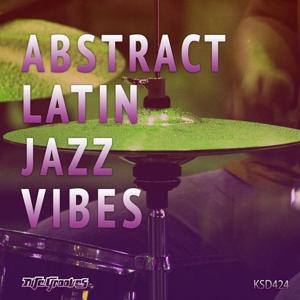 VA - Abstract Latin Jazz Vibes [Nite Grooves]
