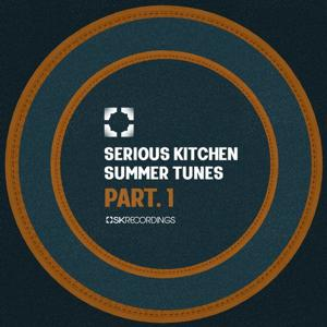 VA - Serious Kitchen Summer Tunes, Pt. 1 [SK199]