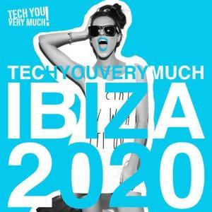 VA - TechYouVeryMuch Ibiza 2020