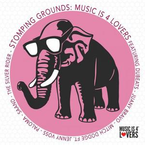 VA - Stomping Grounds Music Is 4 Lovers [Music is 4 Lovers]