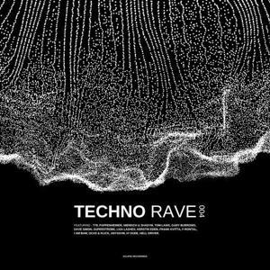 VA - Techno Rave 004 (2020) [FLAC]