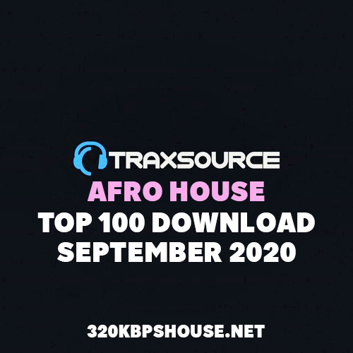 Traxsource Top 100 Afro House Download SEPTEMBER 2020