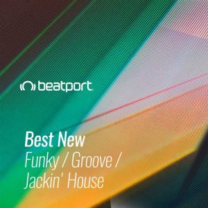 Beatport Best New Funky / Groove / Jackin House October 2020
