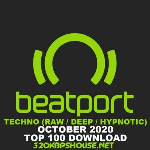 Beatport Top 100 Techno (Raw / Deep / Hypnotic) October 2020