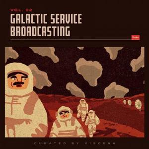 VA - Galactic Service Broadcasting Vol. 2 [VTGSB002] [FLAC]