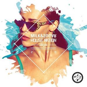 VA - House Nation Ibiza 2020 (Mixed By Milk & Sugar) [MSRCD076]
