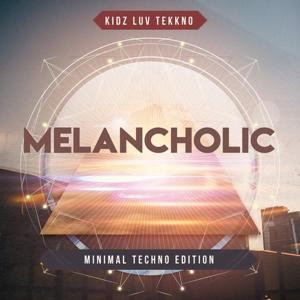 VA - Melancholic (Minimal Techno Edition)