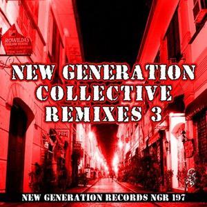 VA - New Generation Collective Remixes, Vol. 3
