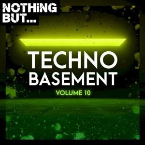 VA - Nothing But... Techno Basement, Vol. 10 [NBTB10]