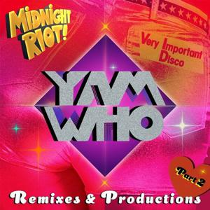 VA - Yam Who Remixes & Productions, Pt. 2 - (Midnight Riot)