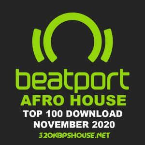 Beatport Top 100 Afro House November 2020