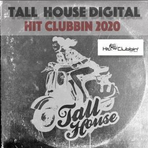 VA - Hit Clubbin 2020 - (Tall House Digital)
