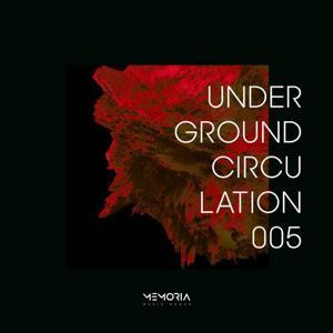 VA - Underground Circulation 005 [MEMORIAUC05]