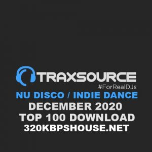 Traxsource Top 100 Nu Disco Indie Dance December 2020