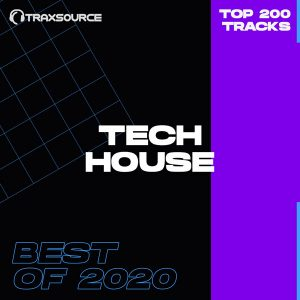 Traxsource Top 200 Tech House of 2020