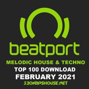 Beatport Top 100 Melodic House & Techno February 2021