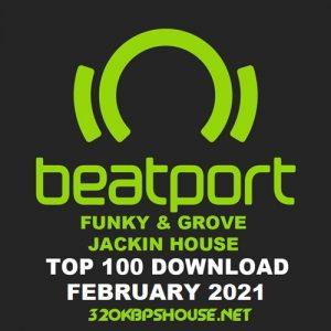 Beatport Top 100 Funky / Groove / Jackin' House February 2021