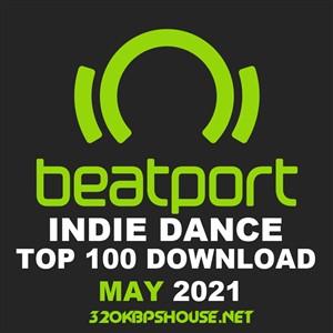 Beatport Indie Dance Top 100 Tracks May 2021