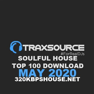 Traxsource Soulful House Top 100 Download MAY 2021